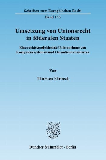 Cover: Umsetzung von Unionsrecht in föderalen Staaten