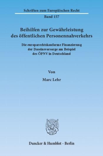 Cover: Beihilfen zur Gewährleistung des öffentlichen Personennahverkehrs