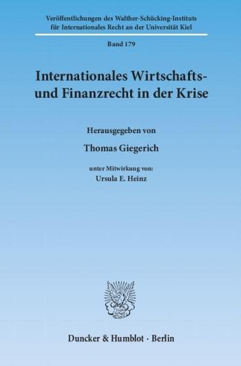 Cover: Internationales Wirtschafts- und Finanzrecht in der Krise