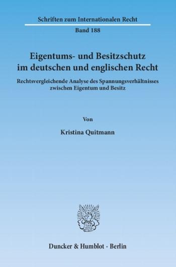 Cover: Eigentums- und Besitzschutz im deutschen und englischen Recht