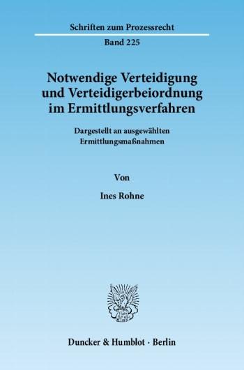Cover: Notwendige Verteidigung und Verteidigerbeiordnung im Ermittlungsverfahren