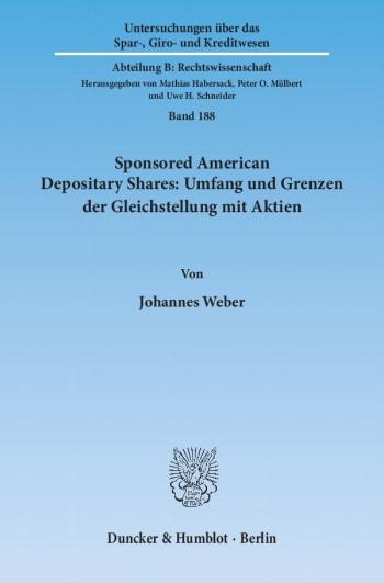 Cover: Sponsored American Depositary Shares: Umfang und Grenzen der Gleichstellung mit Aktien<br/>