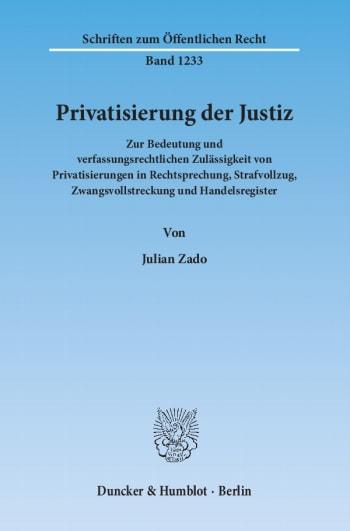 Cover: Privatisierung der Justiz