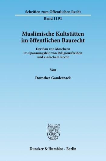 Cover: Muslimische Kultstätten im öffentlichen Baurecht
