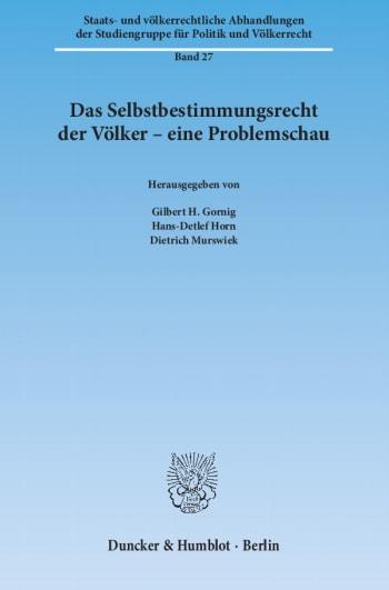 Cover: Das Selbstbestimmungsrecht der Völker – eine Problemschau