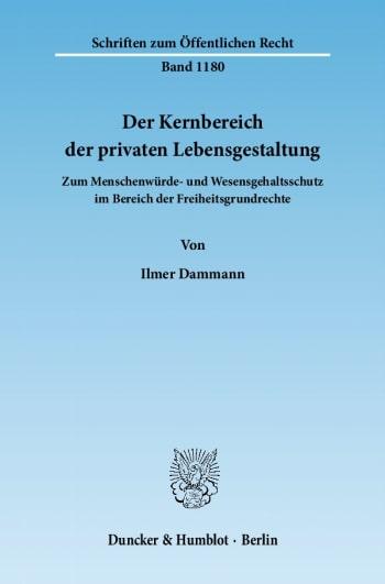 Cover: Der Kernbereich der privaten Lebensgestaltung