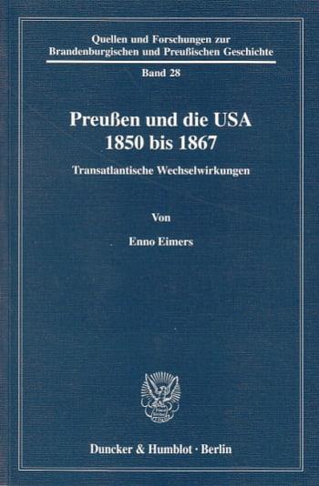 Cover: Preußen und die USA 1850 bis 1867
