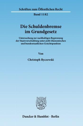 Cover: Die Schuldenbremse im Grundgesetz