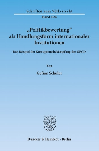 Cover: »Politikbewertung« als Handlungsform internationaler Institutionen