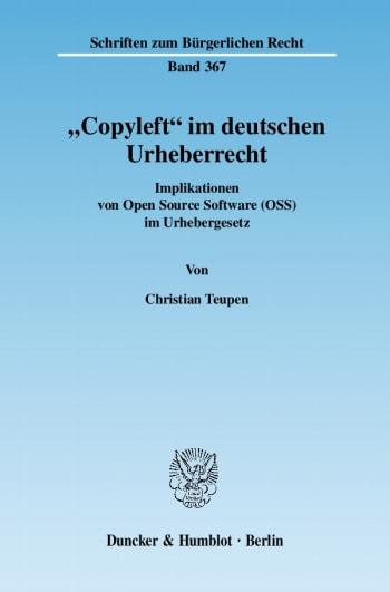 "Cover: ""Copyleft"" im deutschen Urheberrecht"