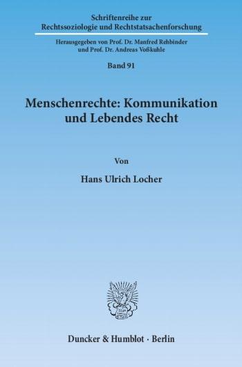 Cover: Menschenrechte: Kommunikation und Lebendes Recht