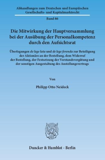 Cover: Die Mitwirkung der Hauptversammlung bei der Ausübung der Personalkompetenz durch den Aufsichtsrat