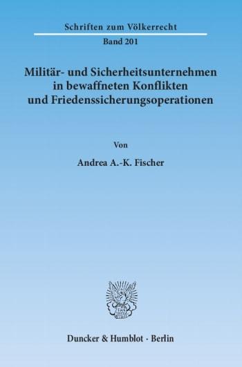 Cover: Militär- und Sicherheitsunternehmen in bewaffneten Konflikten und Friedenssicherungsoperationen