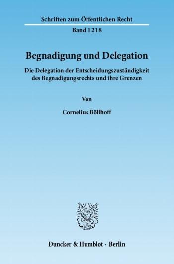Cover: Begnadigung und Delegation