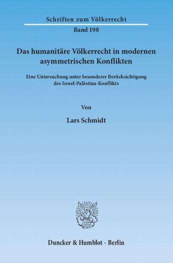 Cover: Das humanitäre Völkerrecht in modernen asymmetrischen Konflikten