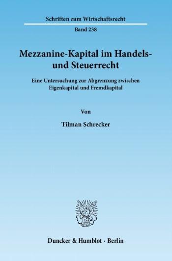 Cover: Mezzanine-Kapital im Handels- und Steuerrecht