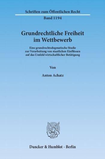 Cover: Grundrechtliche Freiheit im Wettbewerb