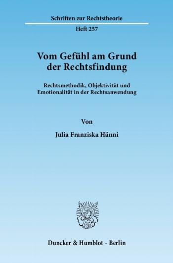 Cover: Vom Gefühl am Grund der Rechtsfindung
