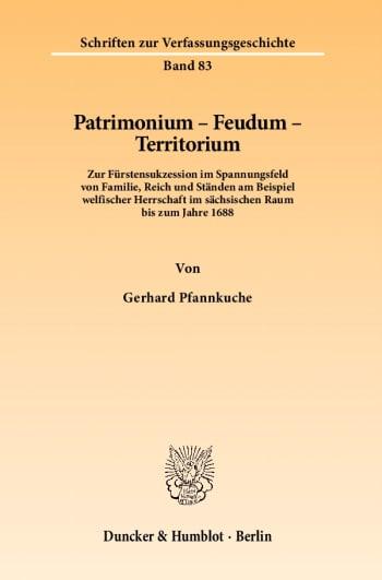 Cover: Patrimonium - Feudum - Territorium