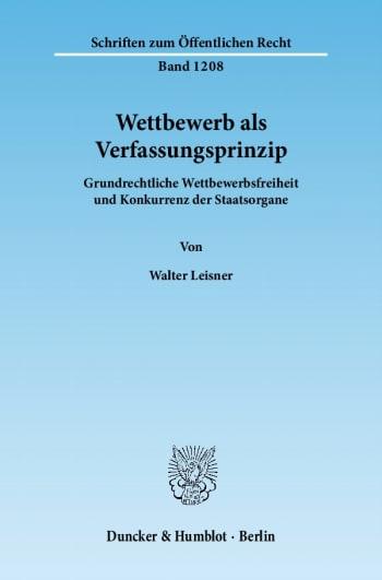 Cover: Wettbewerb als Verfassungsprinzip