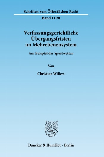 Cover: Verfassungsgerichtliche Übergangsfristen im Mehrebenensystem