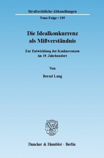 Cover: Die Idealkonkurrenz als Mißverständnis