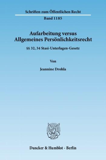 Cover: Aufarbeitung versus Allgemeines Persönlichkeitsrecht