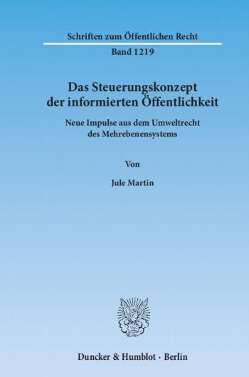 Cover: Das Steuerungskonzept der informierten Öffentlichkeit