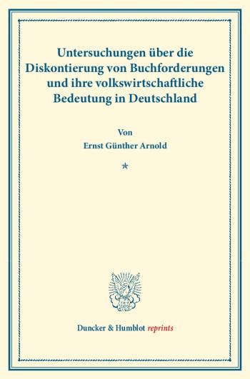 Cover: Untersuchungen über die Diskontierung von Buchforderungen und ihre volkswirtschaftliche Bedeutung in Deutschland
