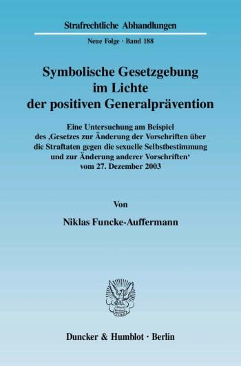 Cover: Symbolische Gesetzgebung im Lichte der positiven Generalprävention