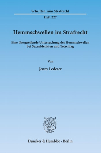 Cover: Hemmschwellen im Strafrecht