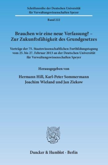 Cover: Brauchen wir eine neue Verfassung? – Zur Zukunftsfähigkeit des Grundgesetzes