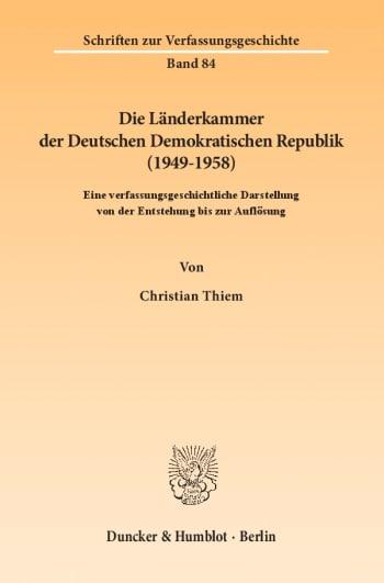 Cover: Die Länderkammer der Deutschen Demokratischen Republik (1949–1958)