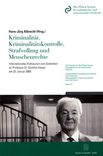 Cover: Kriminalität, Kriminalitätskontrolle, Strafvollzug und Menschenrechte