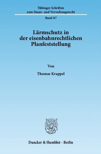 Cover: Lärmschutz in der eisenbahnrechtlichen Planfeststellung