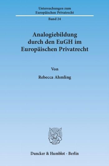 Cover: Untersuchungen zum Europäischen Privatrecht (UEP)