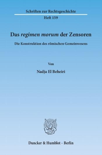 Cover: Das ›regimen morum‹ der Zensoren