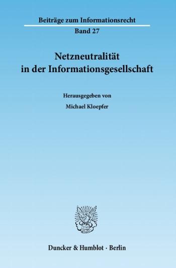 Cover: Netzneutralität in der Informationsgesellschaft
