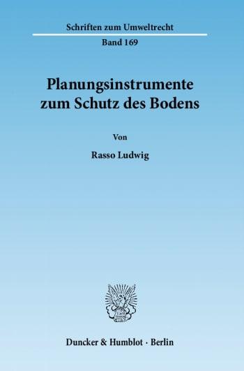 Cover: Planungsinstrumente zum Schutz des Bodens