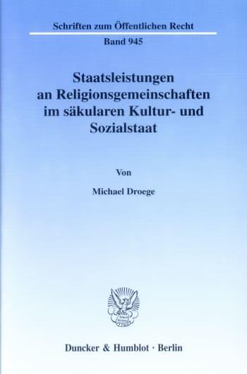 Cover: Staatsleistungen an Religionsgemeinschaften im säkularen Kultur- und Sozialstaat