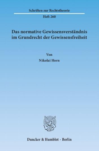 Cover: Das normative Gewissensverständnis im Grundrecht der Gewissensfreiheit
