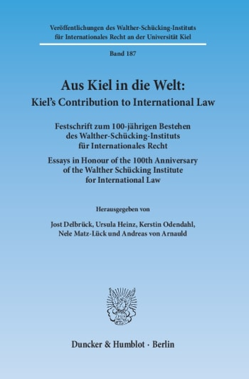 Cover: Aus Kiel in die Welt: Kiel's Contribution to International Law