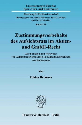 Cover: Zustimmungsvorbehalte des Aufsichtsrats im Aktien- und GmbH-Recht