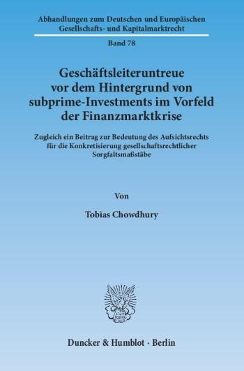 Cover: Geschäftsleiteruntreue vor dem Hintergrund von subprime-Investments im Vorfeld der Finanzmarktkrise