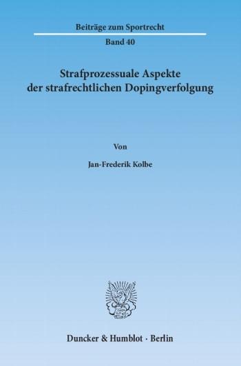 Cover: Strafprozessuale Aspekte der strafrechtlichen Dopingverfolgung