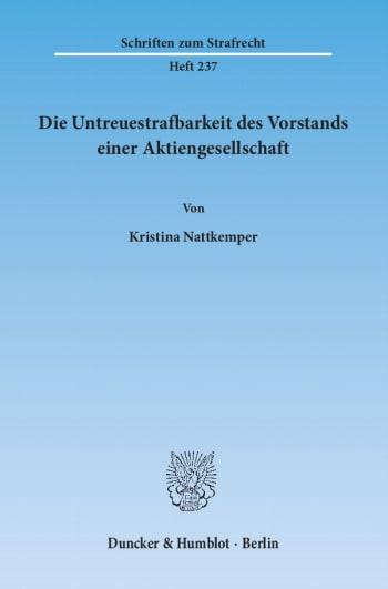 Cover: Die Untreuestrafbarkeit des Vorstands einer Aktiengesellschaft