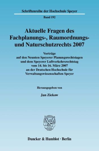 Cover: Aktuelle Fragen des Fachplanungs-, Raumordnungs- und Naturschutzrechts 2007