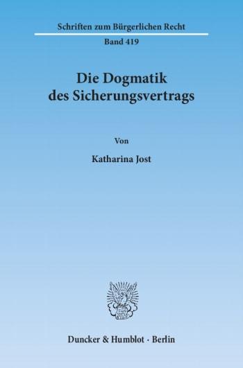 Cover: Die Dogmatik des Sicherungsvertrags