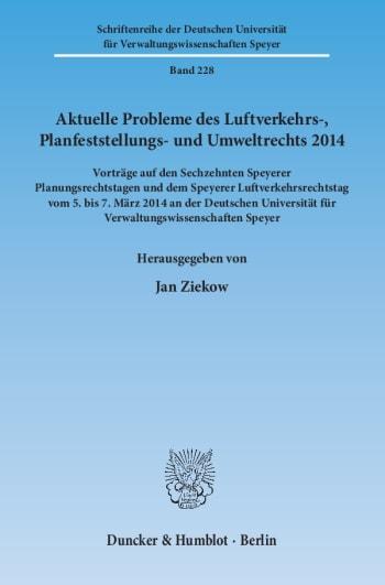 Cover: Aktuelle Probleme des Luftverkehrs-, Planfeststellungs- und Umweltrechts 2014