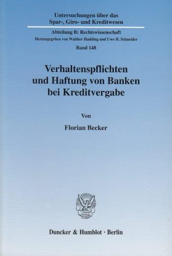 Cover: Verhaltenspflichten und Haftung von Banken bei Kreditvergabe
